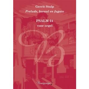 Prelude, koraal en fugato 'Psalm 24'