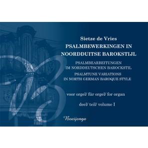 Psalmbewerkingen in Noord-Duitse barokstijl, deel I