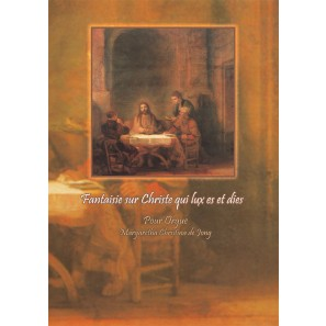 Fantaisie sur Christe qui lux es et dies