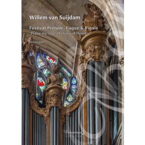"Festival Prelude, Fugue & Finale ""Praise my Soul, the King of Heaven"""