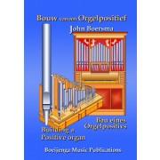 Bouw van een Orgelpositief
