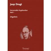 Verzamelde Orgelwerken, deel 1