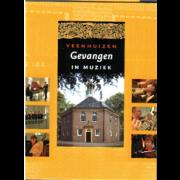 Veenhuizen, Gevangen in Muziek DVD/CD - Collection,