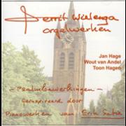Gerrit Wielenga Orgelwerken - Psalmbewerkingen geÕËnspireerd door de pianowerken van Erik Satie - Collection,