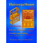 Huisorgelbouw in Beeld